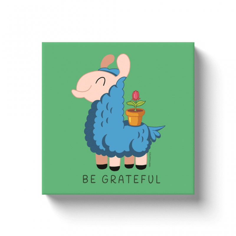 Be Grateful – Canvas Wraps (12″X12″)